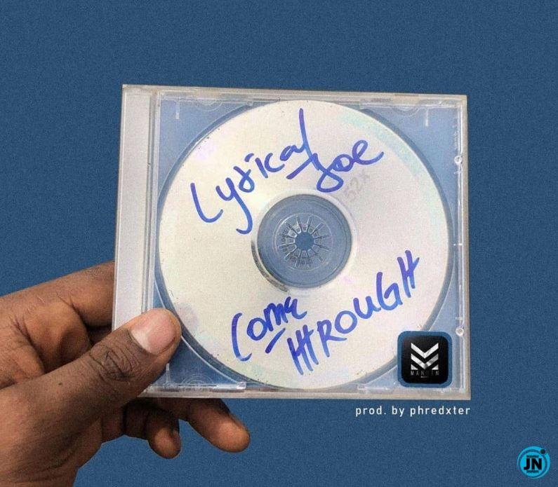 Lyrical Joe - Come Through